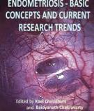 Endometriosis - Basic Concepts and Current Research Trends Edited by Koel Chaudhury and Baidyanath Chakravarty