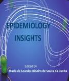 Epidemiology Insights Edited by Maria de Lourdes Ribeiro de Souza da Cunha