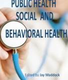 Public Health – Social and Behavioral Health Edited by Jay Maddock
