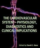The Cardiovascular System – Physiology, Diagnostics and Clinical Implications Edited by David C. Gaze