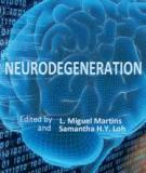 Neurodegeneration Edited by L. Miguel Martins and Samantha H.Y. Loh
