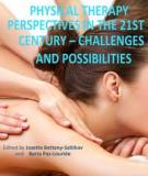 Physical Therapy Perspectives in the 21st Century – Challenges and Possibilities Edited by Josette Bettany-Saltikov and Berta Paz-Lourido