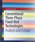 Conventional Three-Phase Fixed-Bed Technologies: Analysis and Critique