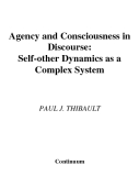 Agency and Consciousness in  Discourse: Self-other Dynamics as a  Complex System