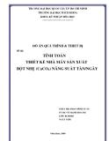Luận văn Đề tài:   TÍNH TOÁN THIẾT KẾ NHÀ MÁY SẢN XUẤT  BỘT NHẸ (CaCO3) NĂNG SUẤT TẤN/NGÀY