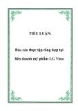 TIỂU LUẬN:  Báo cáo thực tập tổng hợp tại liên doanh mỹ phẫm LG Vina