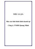 TIỂU LUẬN:  Báo cáo tình hình kinh doanh tại Công ty TNHH Quang Minh