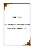 TIỂU LUẬN:  Báo cáo thực tập tại Công ty TNHH Điện tử Viễn thông I – ETC
