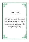 TIỂU LUẬN:  Kết qủa sản xuất kinh doanh của doanh nghiệp - Công ty TNHH may túi xách Minh Tiến trong 3 năm gần đây