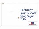 Phần mềm quản lý khách Sugar CRM