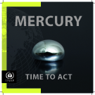 MERCURY TIME TO ACT
