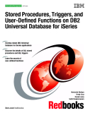 Stored Procedures, Triggers, and  User-Defined Functions on DB2  Universal Database for iSeries