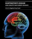 Huntington's Disease – Core Concepts and Current Advances Edited by Nagehan Ersoy Tunali