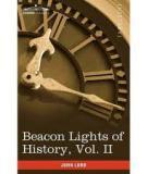 Beacon Lights of History, Volume II