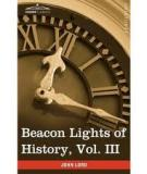 Beacon Lights of History, Volume III