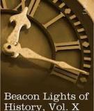 Beacon Lights of History, Volume X