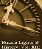 Beacon Lights of History, Volume XIII