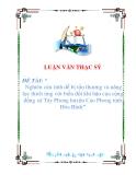 luận văn: Nghiên cứu tính dễ bị tổn thương và năng lực thích ứng với biến đổi khí hậu của cộng đồng xã Tây Phong huyện Cao Phong tỉnh Hòa Bình