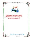 Thực trạng và phương hướng phát triển sản xuất các loại cây ăn trái đến năm 2015