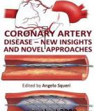 Coronary Artery Disease – New Insights and Novel Approaches Edited by Angelo Squeri