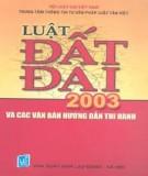 Luật đất đai 2003 và các văn bản hướng dẫn thi hành - Hội luật gia Việt Nam