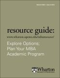Explore Options;  Plan Your MBA  Academic Program