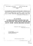 Hệ thống quan điểm và phường pháp luận đề xuất chính sách và biện pháp pháp triển bền vững kinh tế xã hội văn hóa vùng Đồng Tháp Mười