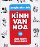 Kính Vạn Hoa 40: Lang Thang Trong Rừng