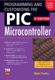 PROGRAMMING AND CUSTOMIZING THE PIC® MICROCONTROLLER