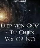 Điệp Viên 007 - Tử Chiến Với Gã No