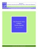 The Economic Value   of Higher   Teacher Quality