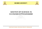 MASTER OF SCIENCE IN  ECONOMICS PROGRAMME