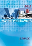 MASTER PROGRAMMES FINANCIAL ECONOMICS 2012