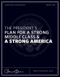 THE PRESIDENT'S PLAN FOR A STRONG MIDDLE CLASS &  A STRONG AMERICA