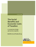 The Social  Benefits and  Economic Costs  of Taxation