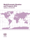 World Economic Situation  and Prospects 2012: Update as of mid-2012