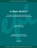 More Better? The Impact of Postsecondary Education on the Economic and Social Well-Being of American Society