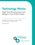 Technology Works: High-Tech Employment and  Wages in the United States