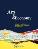 Using Arts and Culture to   Stimulate State Economic   Development