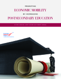 PROMOTING ECONOMIC MOBILITY BY INCREASING POSTSECONDARY EDUCATION