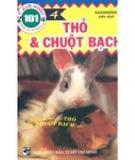 101 cách nuôi những con vật đáng yêu thỏ và chuột bạch