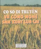 Ebook Cơ sở di truyền và công nghệ sản xuất lúa lai - PGS.TSKH. Trần Duy Quý