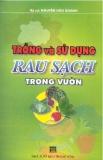 Ebook Trồng và sử dụng rau sạch trong vườn - KS. Nguyễn Hữu Doanh