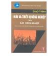 Giáo trình Máy và Thiết bị nông nghiệp: Tập I - Trần Đức Dũng (chủ biên)