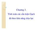 Kết cấu gạch đá-Chương 3: Tính toán các cấu kiện theo KNCL