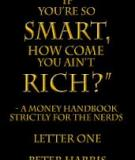 """simple Nodes Prosper - Letter Two of the series """"If you're so Smart, How Come You Ain't Rich?"""""""