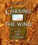 Stop Chasing The Wind