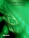 SQL Server™ 2005: Data Mining