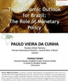 The Economic Outlook and Monetary Policy