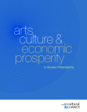 Arts culture & economic prosperity in Greater Philadelphia